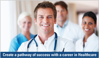 Create a pathway of success with a career in Healthcare